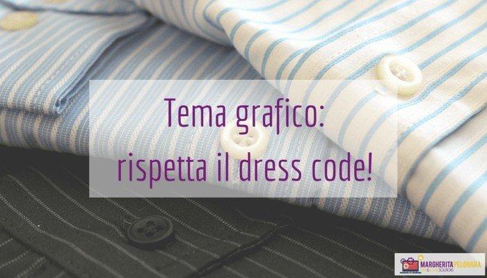 Tema grafico per un blog/sito professionale: osserva il dress code!