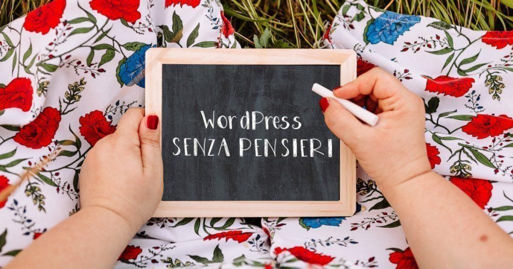 WordPress SENZA PENSIERI - un sito web on line senza pensare a niente