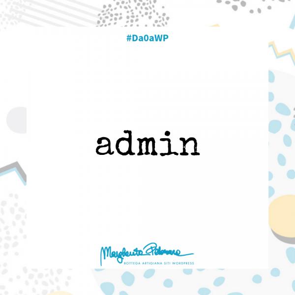 No all'utente admin su WordPress