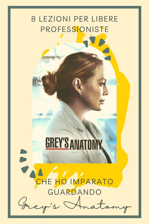 8 lezioni per libere professioniste che ho imparato guardando Grey's Anatomy
